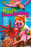 The Magic of Maui's Snorkeling