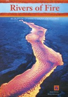 Rivers of Fire: An Eruption of Hawai'i's Mauna Loa Volcano